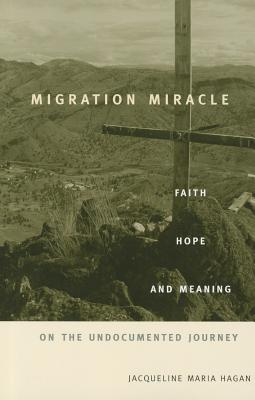 Migration Miracle By Hagan, Jacqueline Maria