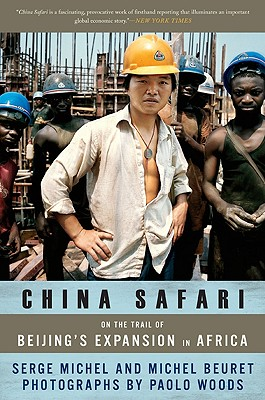 China Safari By Michel, Serge/ Beuret, Michel/ Woods, Paolo (PHT)/ Valley, Raymond (TRN)